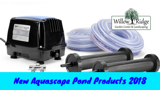 New Aquascape Pond Products For 2018 Willow Ridge Garden Center Landscaping